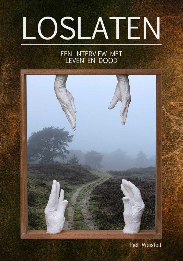 Voorkant-Loslaten-Piet-Weisfelt